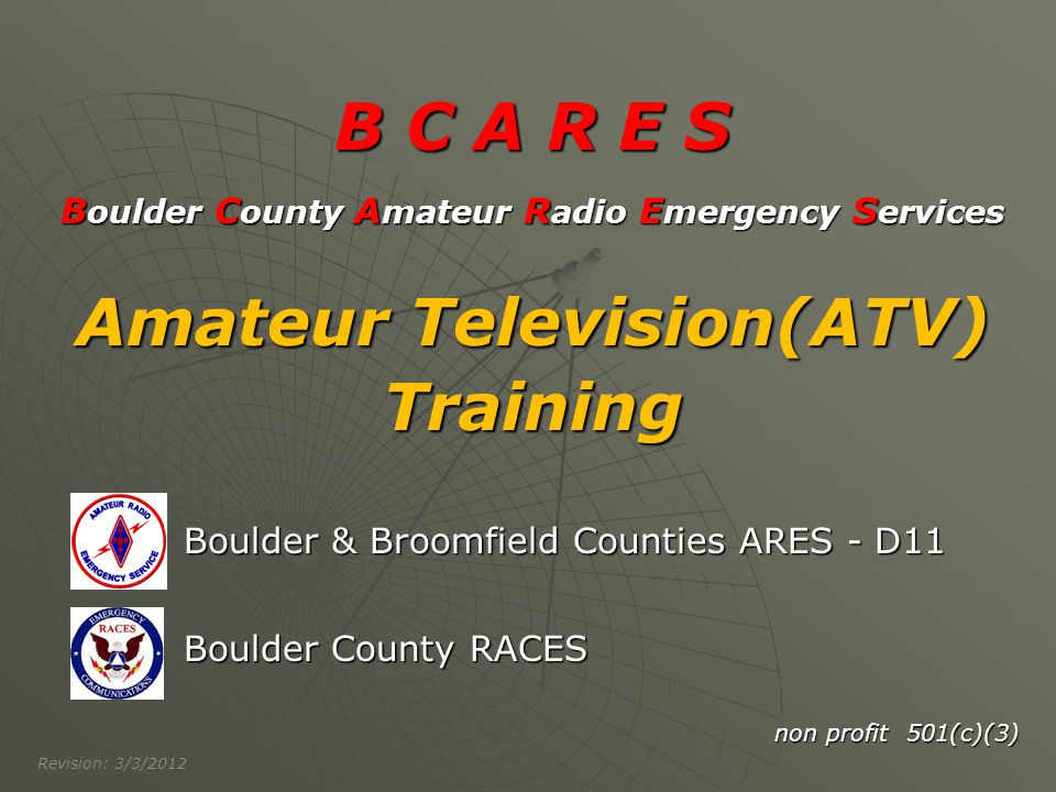 B C A R E S Amateur Television(ATV) Training