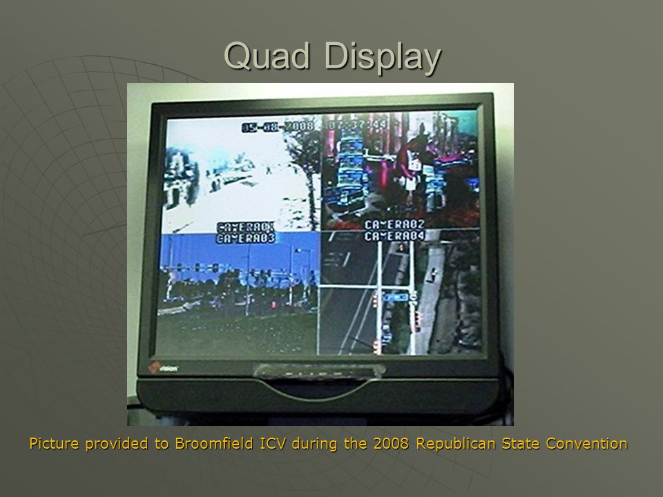 Quad Display Picture provided to Broomfield ICV during the 2008 Republican State Convention