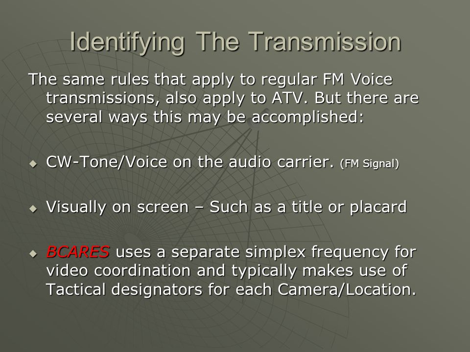 Identifying The Transmission