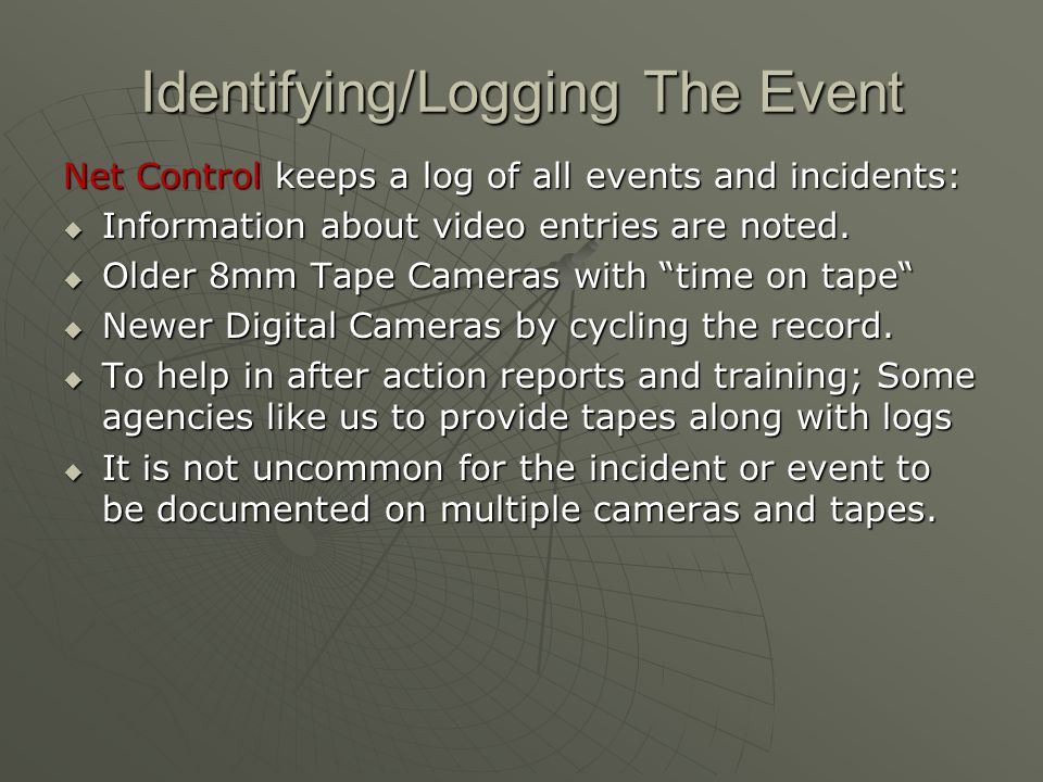 Identifying/Logging The Event