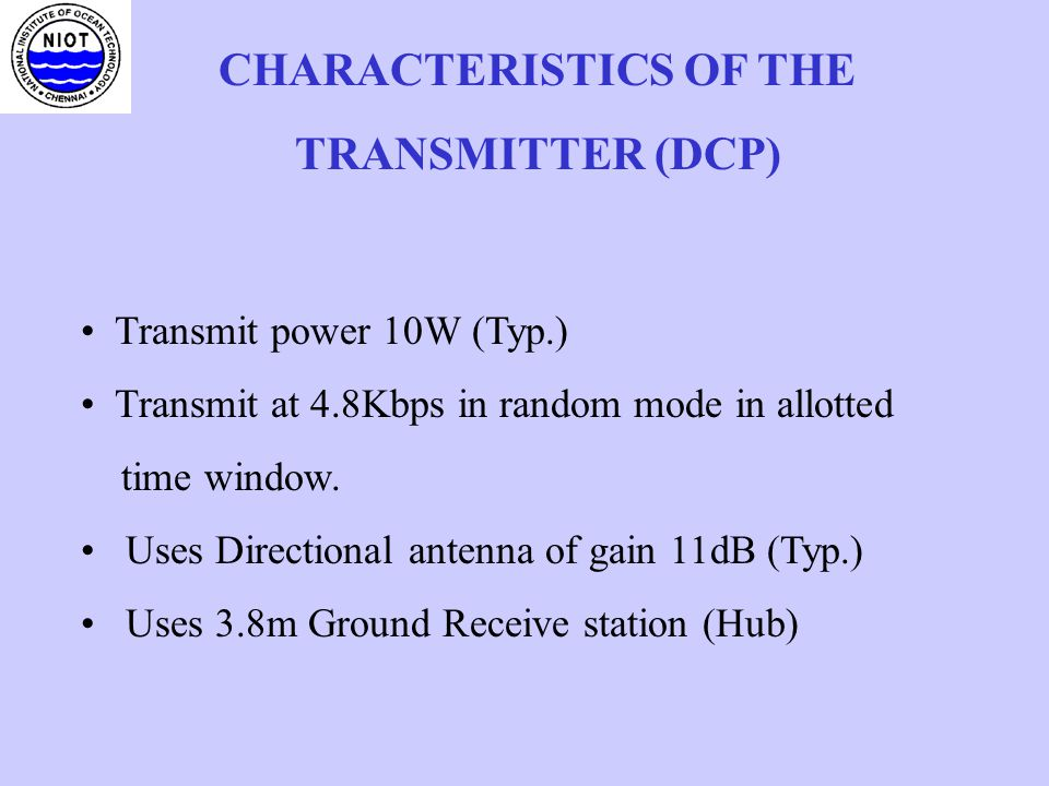 CHARACTERISTICS OF THE