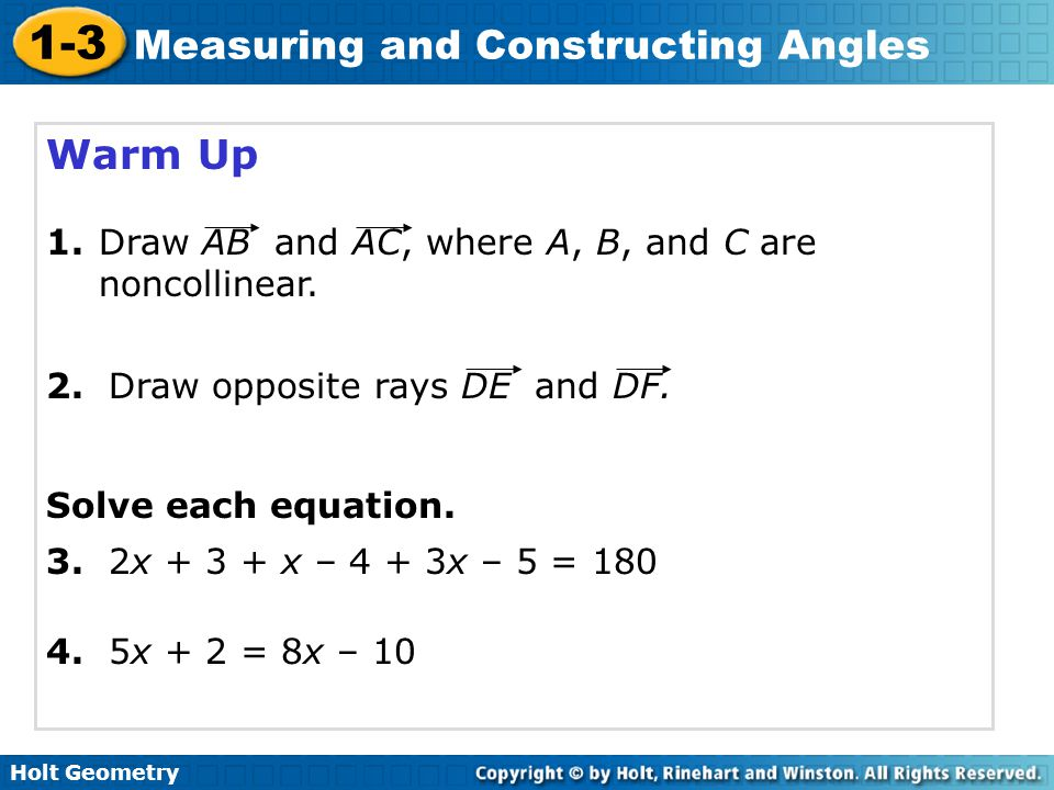 Warm Up 1. Draw AB and AC, where A, B, and C are noncollinear.