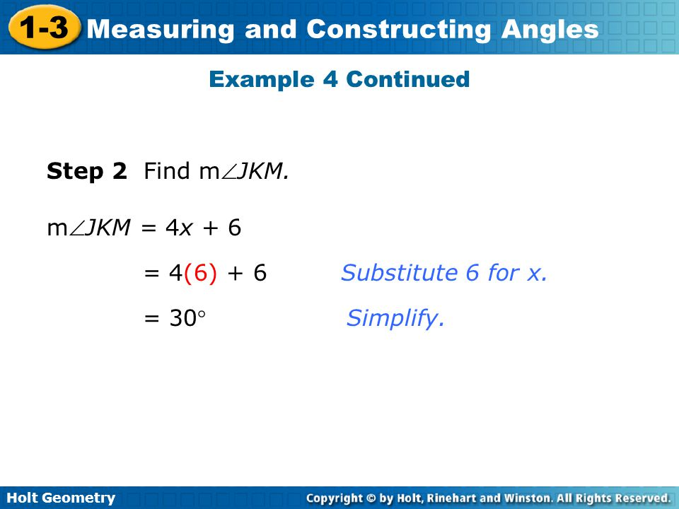 Example 4 Continued Step 2 Find mJKM. mJKM = 4x + 6.