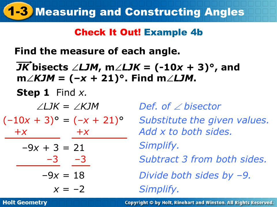 Check It Out! Example 4b Find the measure of each angle. JK bisects LJM, mLJK = (-10x + 3)°, and.