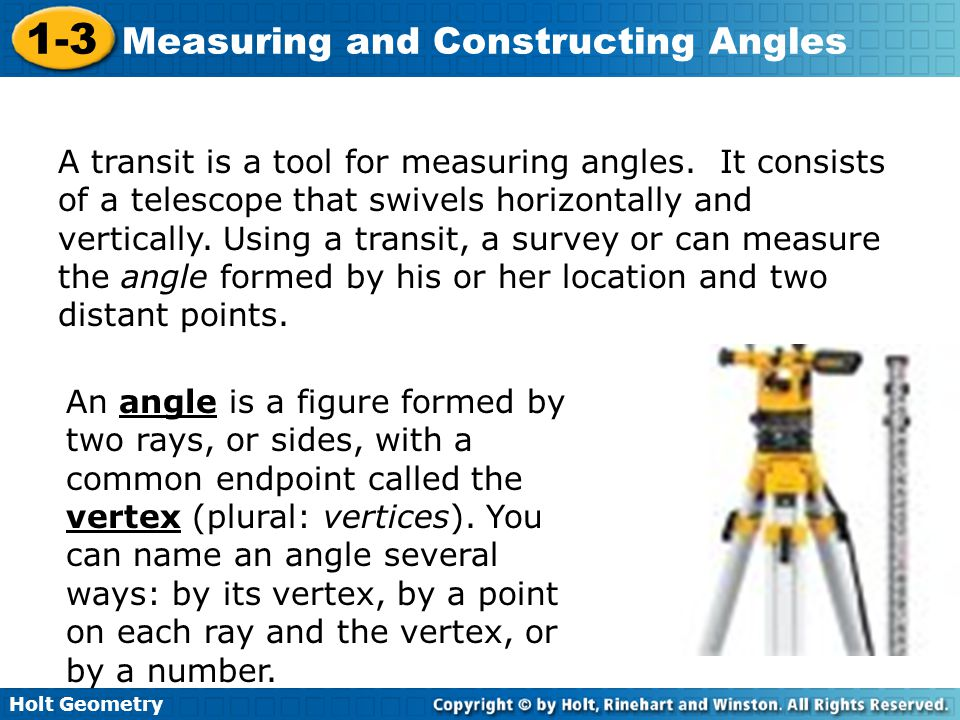 A transit is a tool for measuring angles