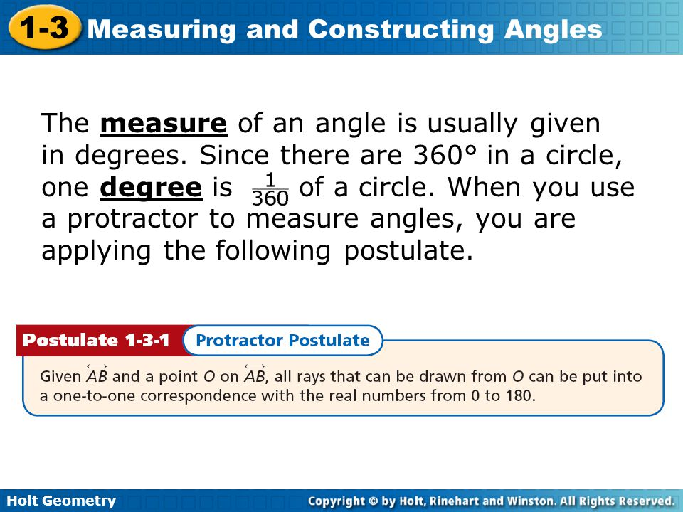 The measure of an angle is usually given in degrees