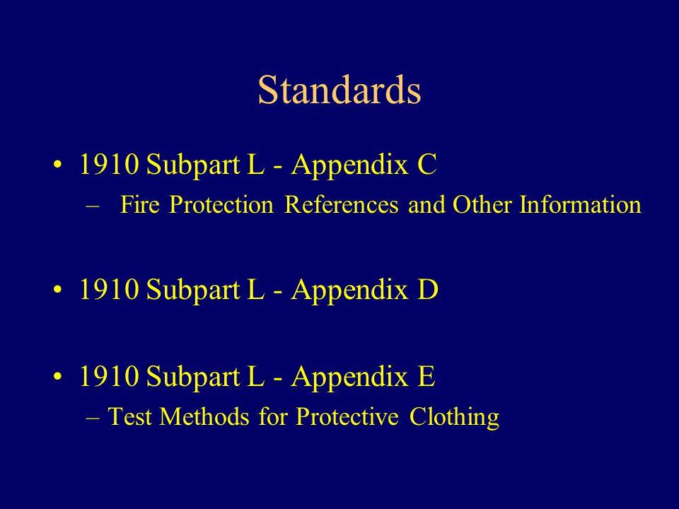 Standards 1910 Subpart L - Appendix C 1910 Subpart L - Appendix D
