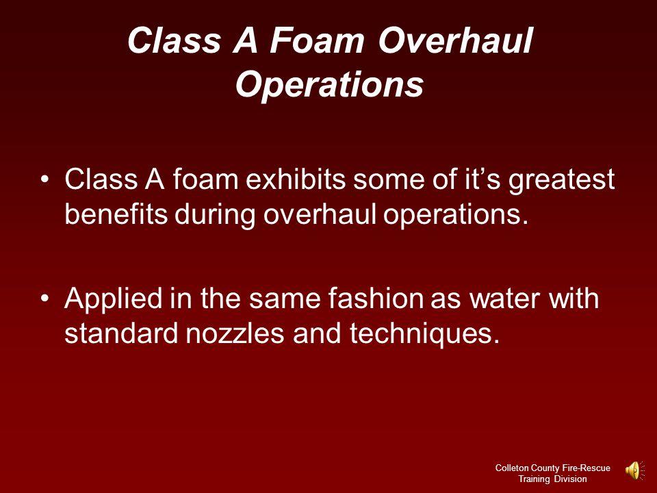Class A Foam Overhaul Operations