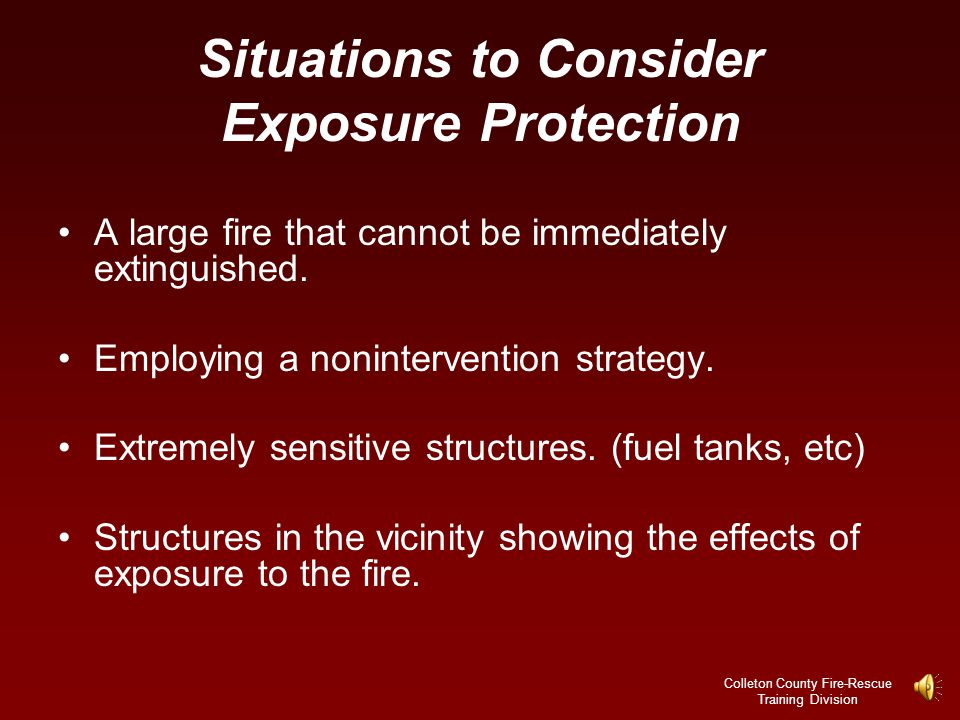 Situations to Consider Exposure Protection
