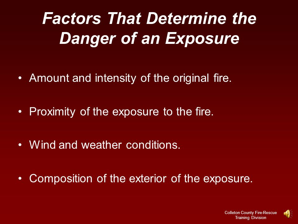 Factors That Determine the Danger of an Exposure