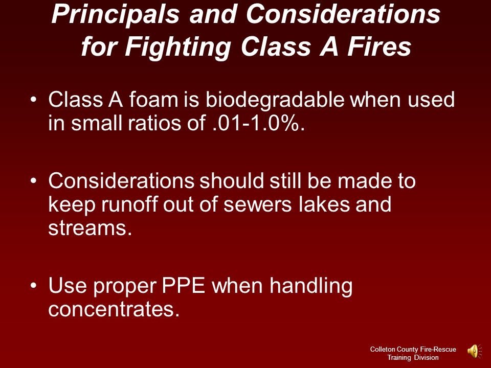 Principals and Considerations for Fighting Class A Fires