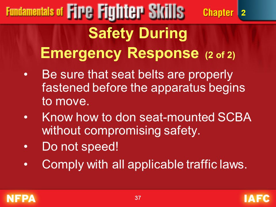 Safety During Emergency Response (2 of 2)