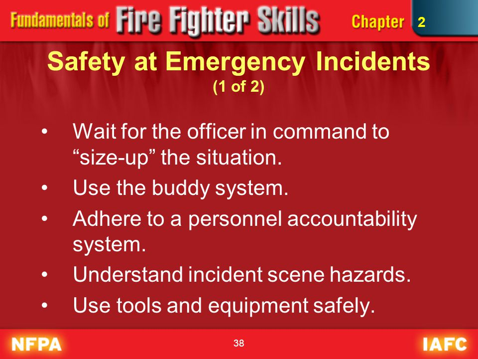 Safety at Emergency Incidents (1 of 2)