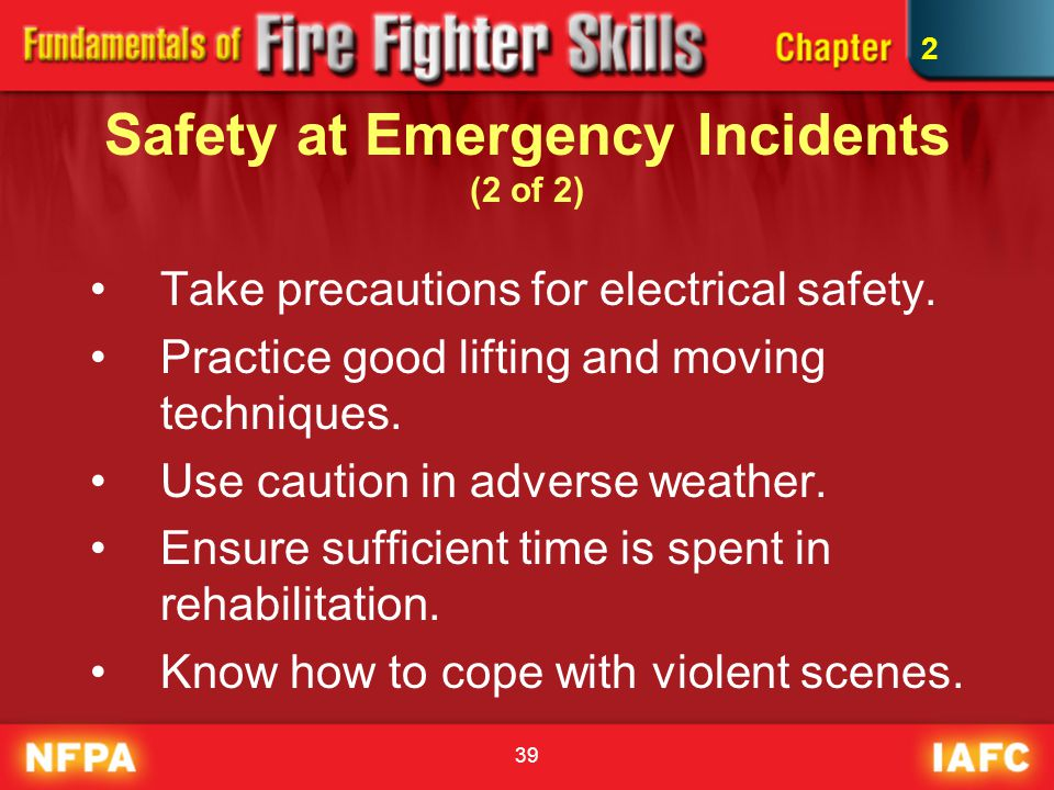 Safety at Emergency Incidents (2 of 2)