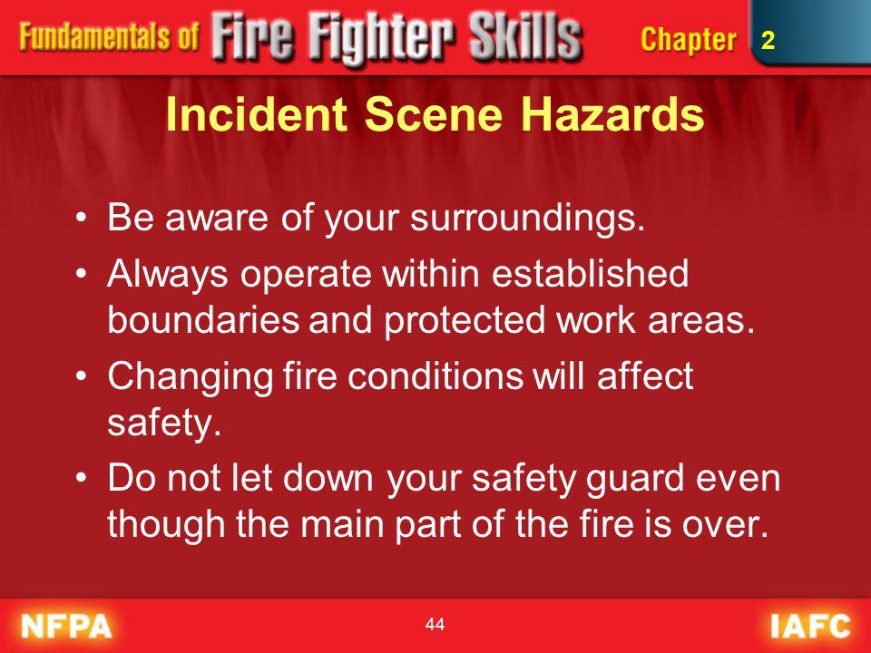 Incident Scene Hazards