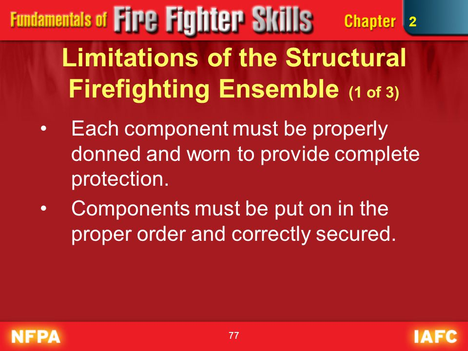 Limitations of the Structural Firefighting Ensemble (1 of 3)