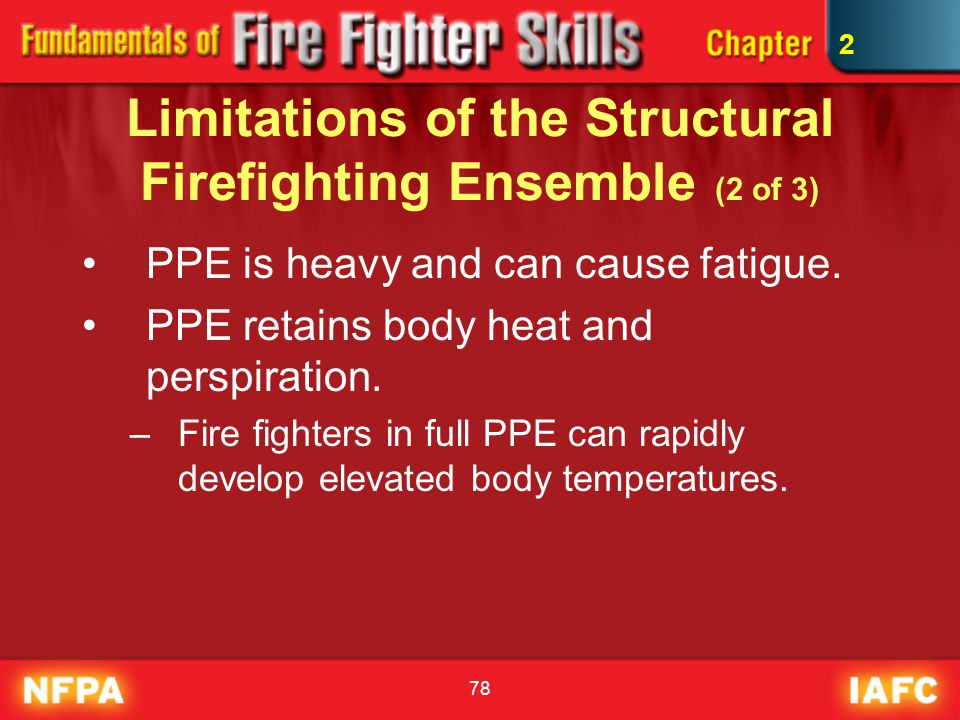 Limitations of the Structural Firefighting Ensemble (2 of 3)