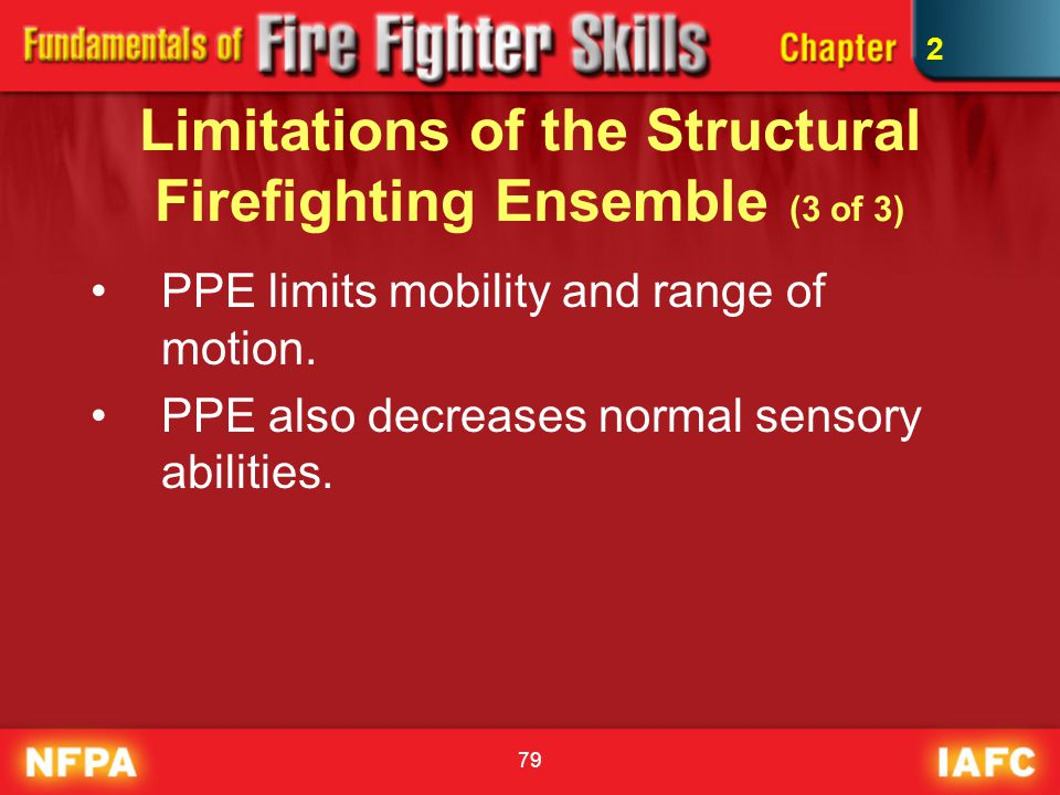 Limitations of the Structural Firefighting Ensemble (3 of 3)