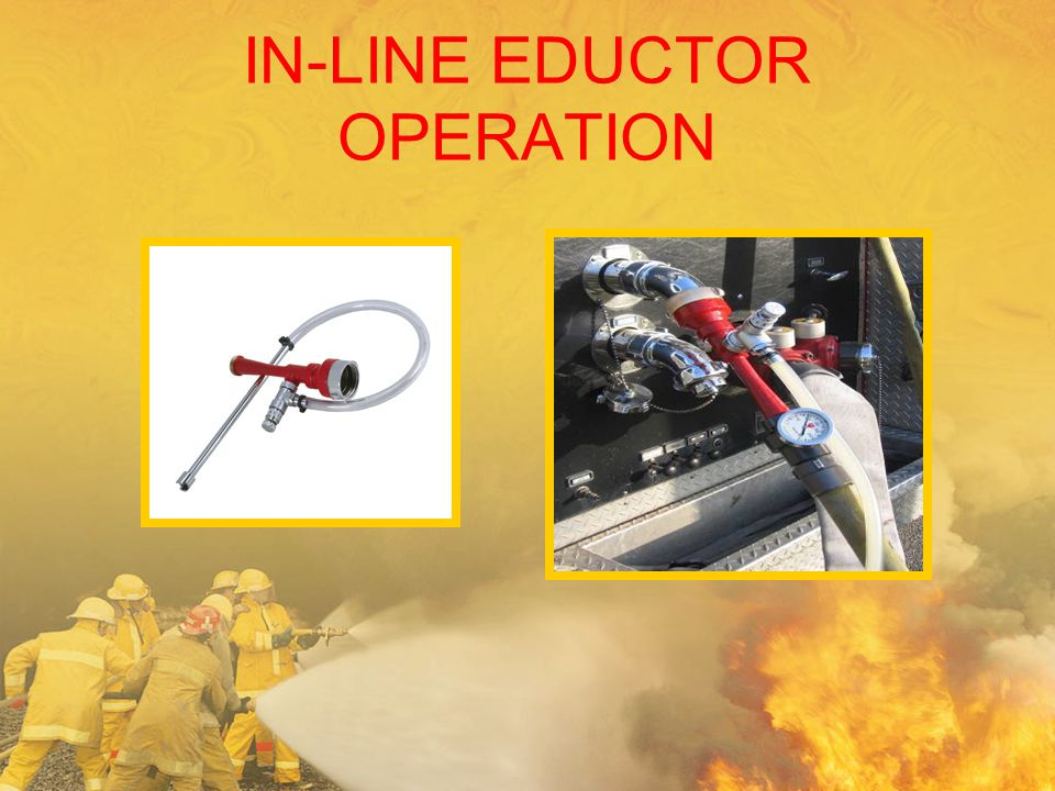 IN-LINE EDUCTOR OPERATION