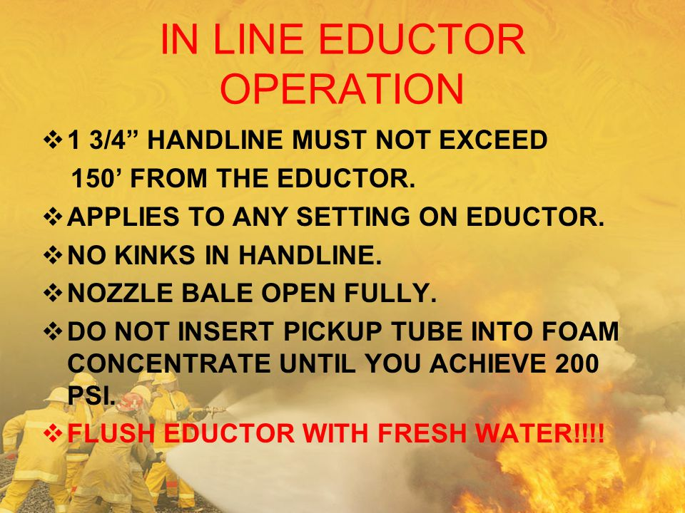 IN LINE EDUCTOR OPERATION