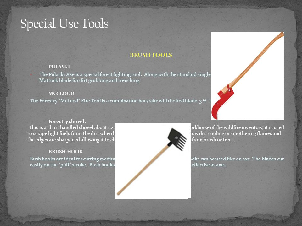 Special Use Tools BRUSH TOOLS PULASKI