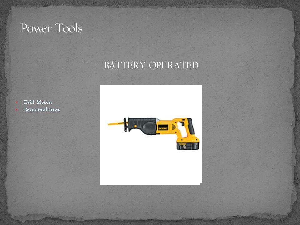 Drill Motors Reciprocal Saws