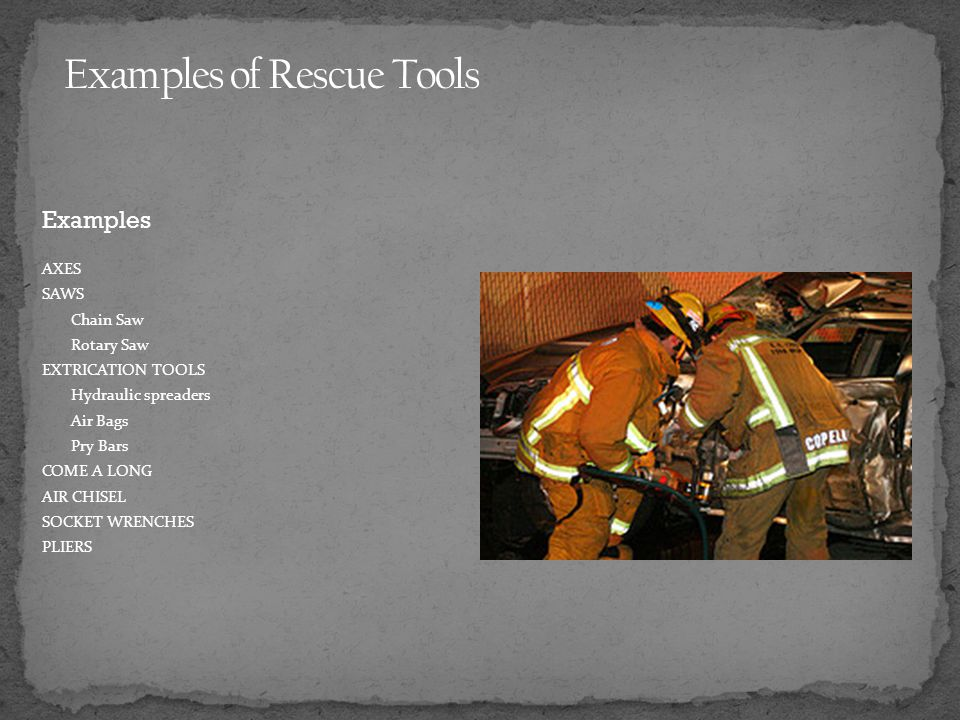 Examples of Rescue Tools