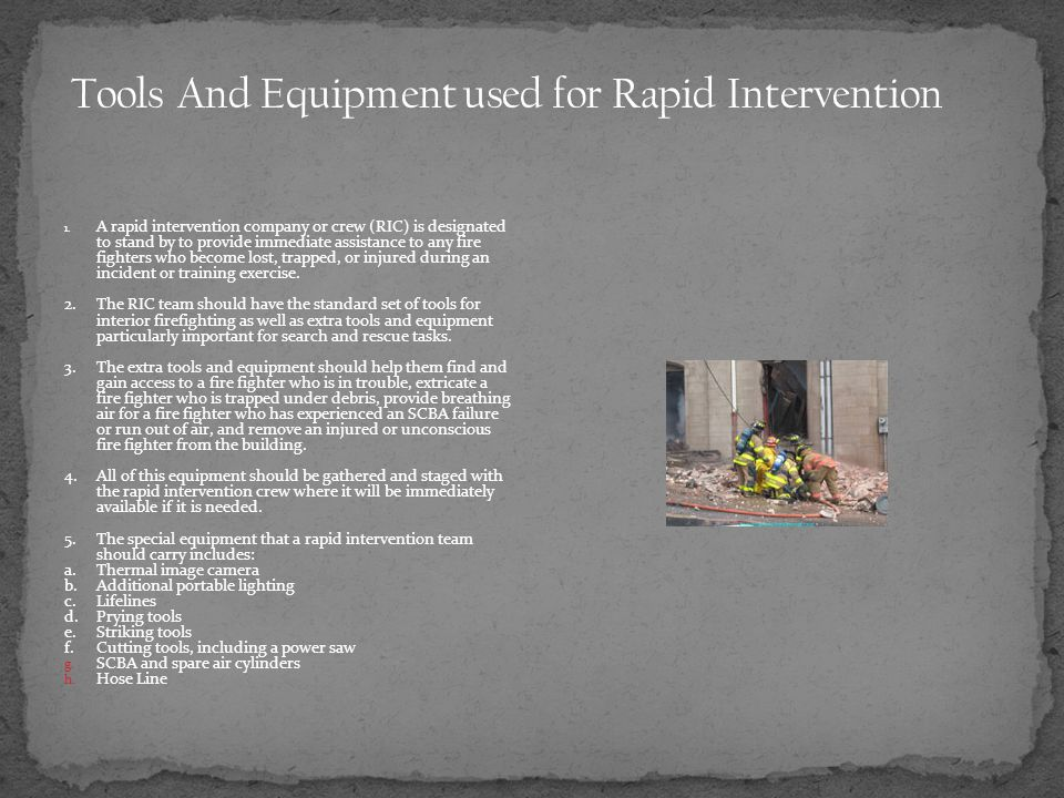 Tools And Equipment used for Rapid Intervention