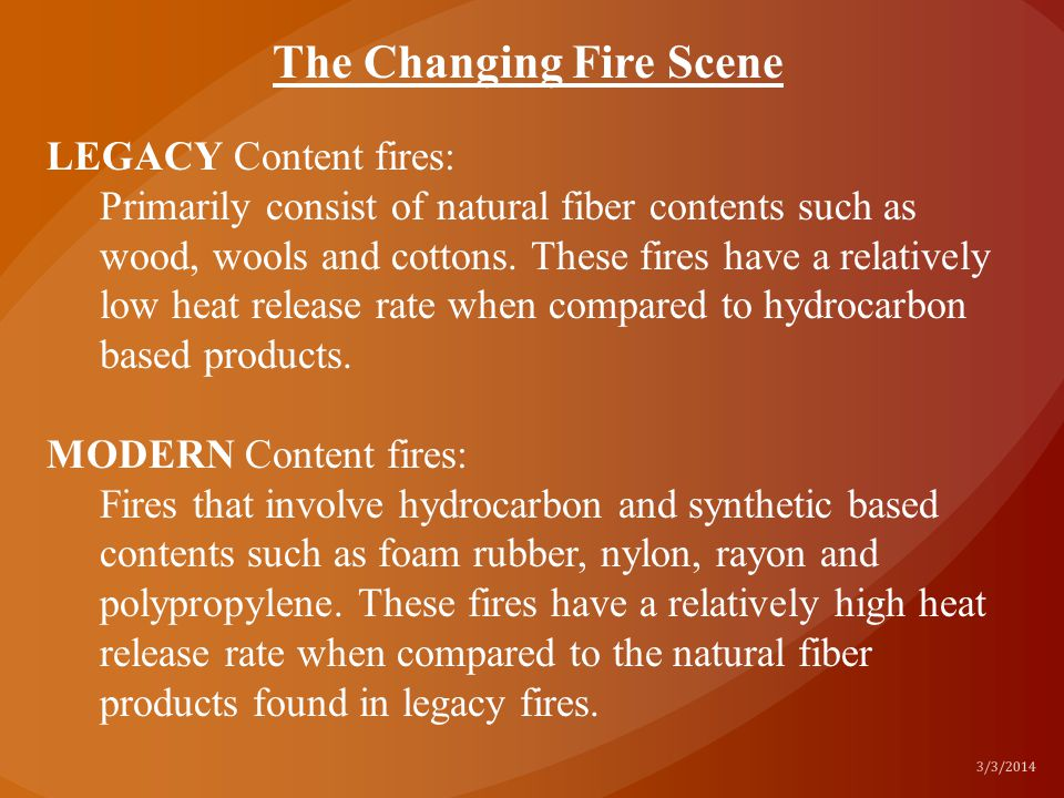 The Changing Fire Scene
