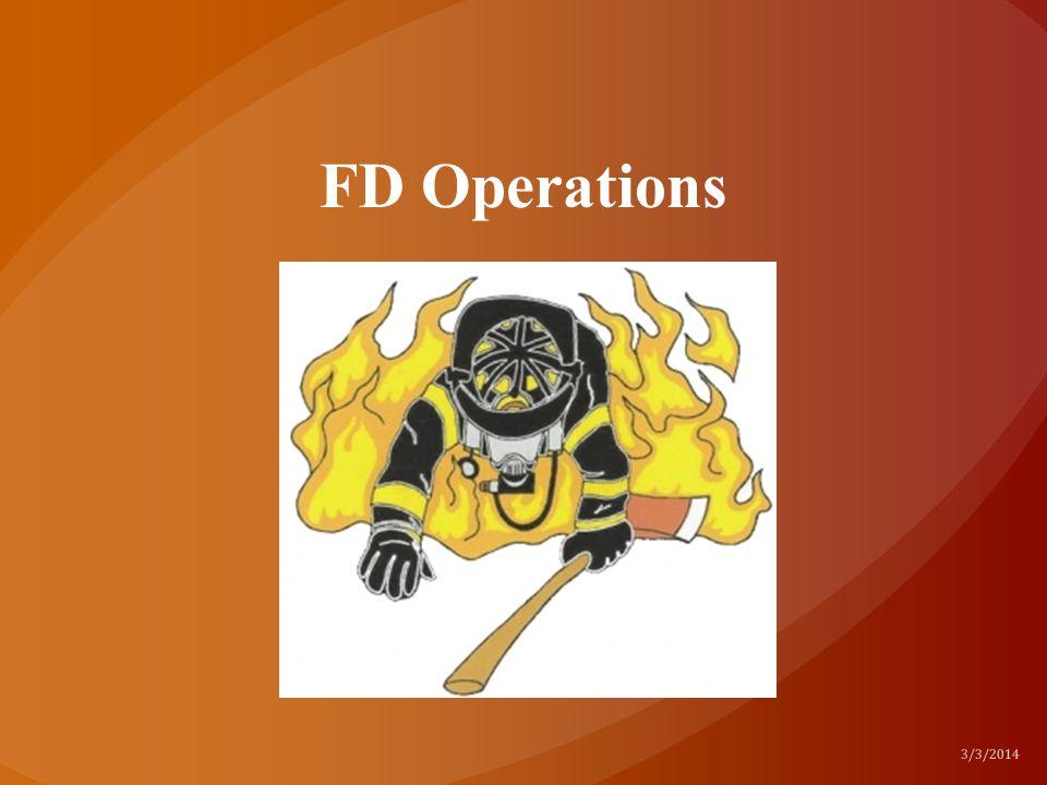 FD Operations 3/3/2014