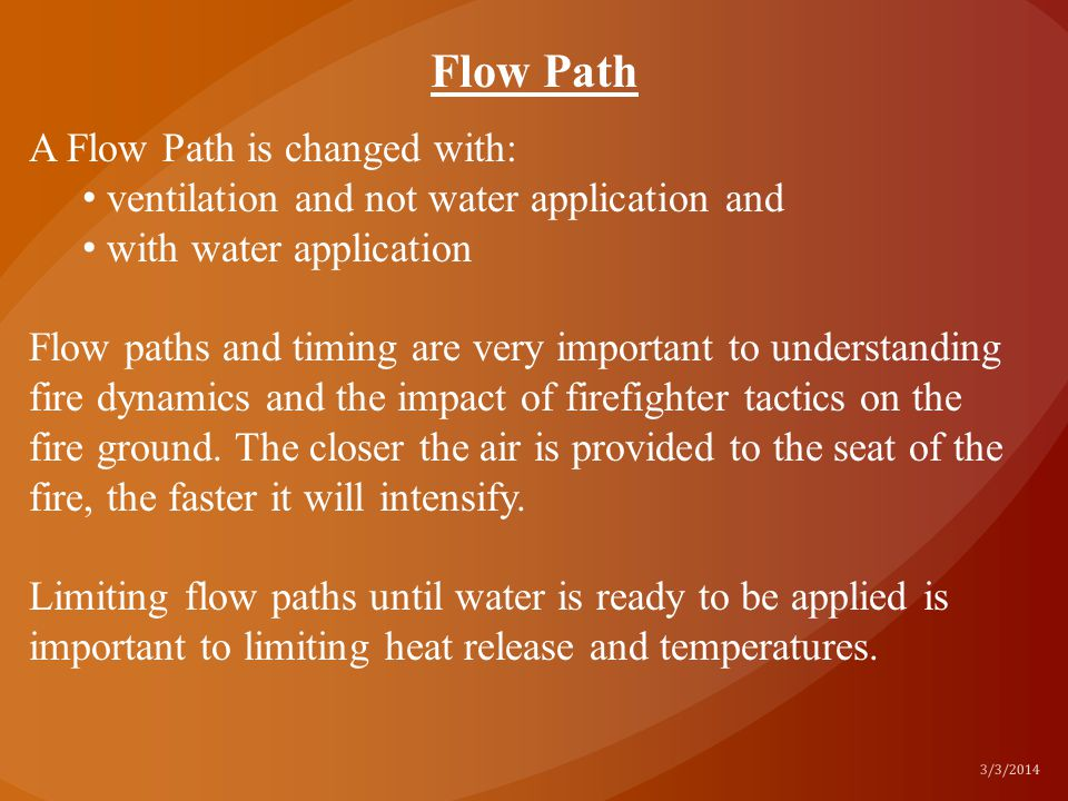 Flow Path A Flow Path is changed with: