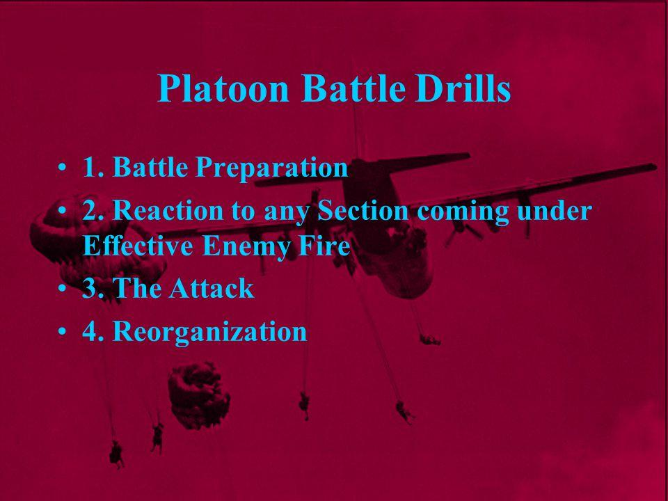 Platoon Battle Drills 1. Battle Preparation