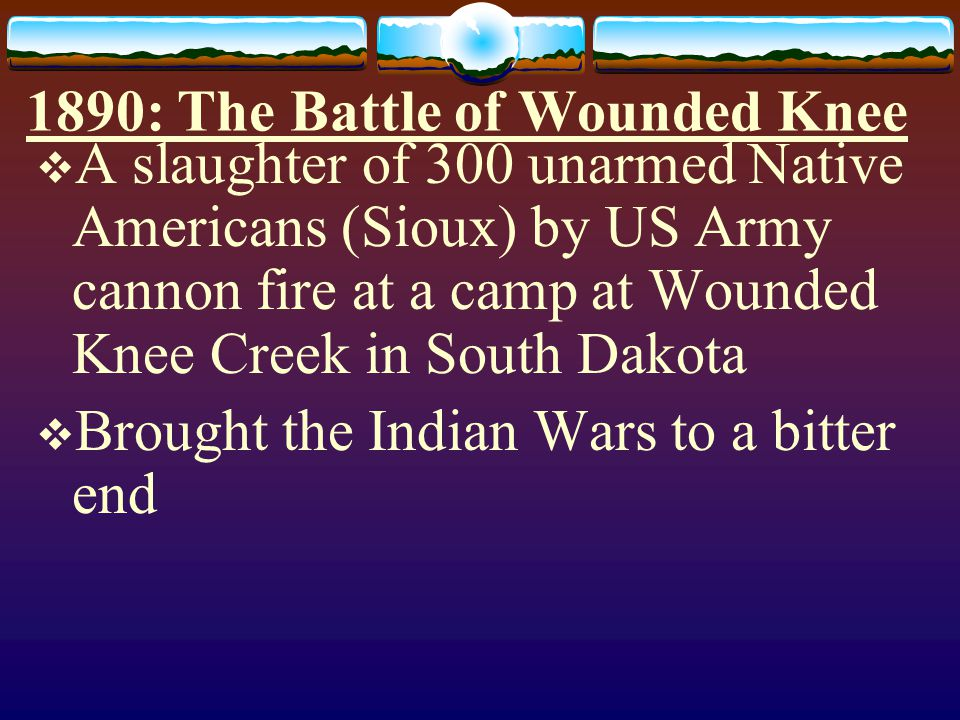 1890: The Battle of Wounded Knee