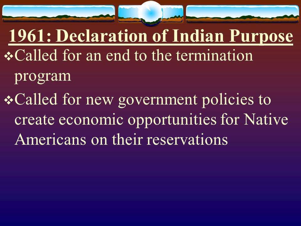 1961: Declaration of Indian Purpose