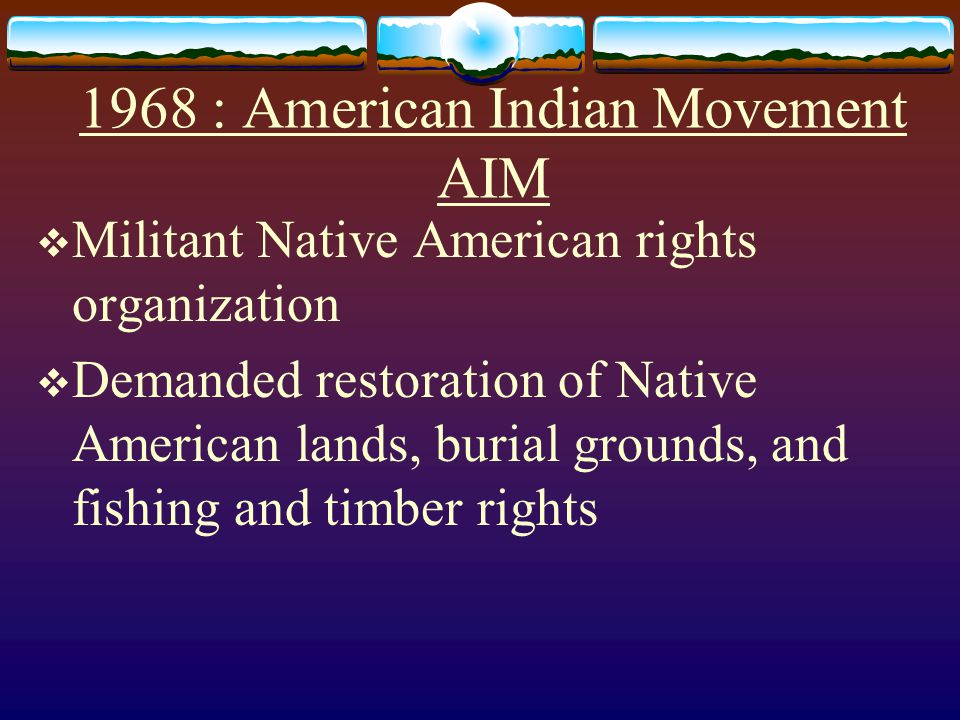 1968 : American Indian Movement AIM