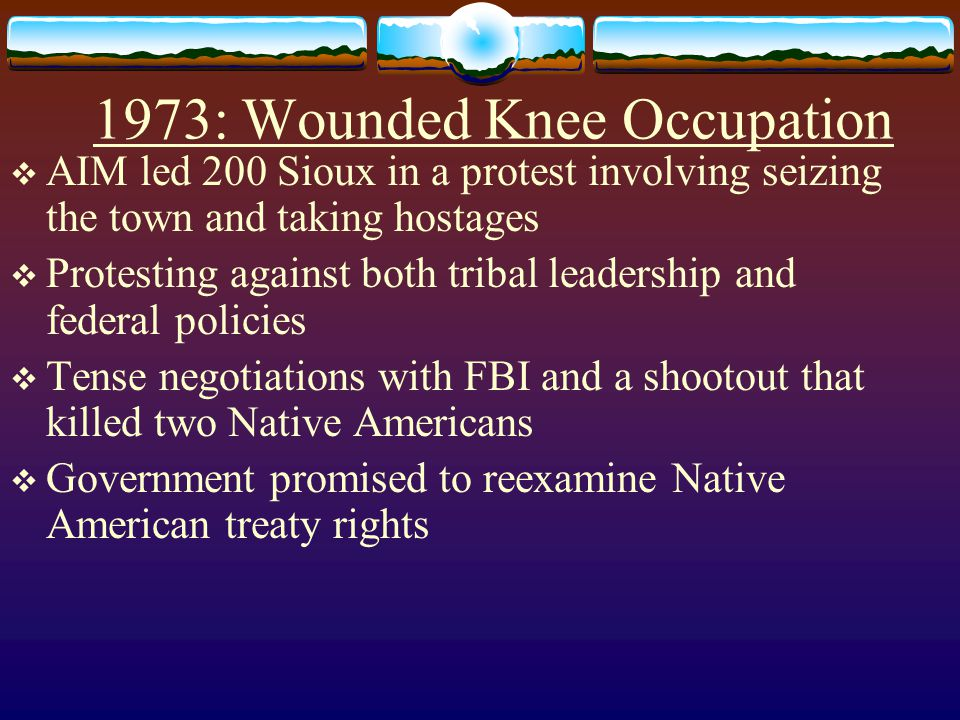 1973: Wounded Knee Occupation