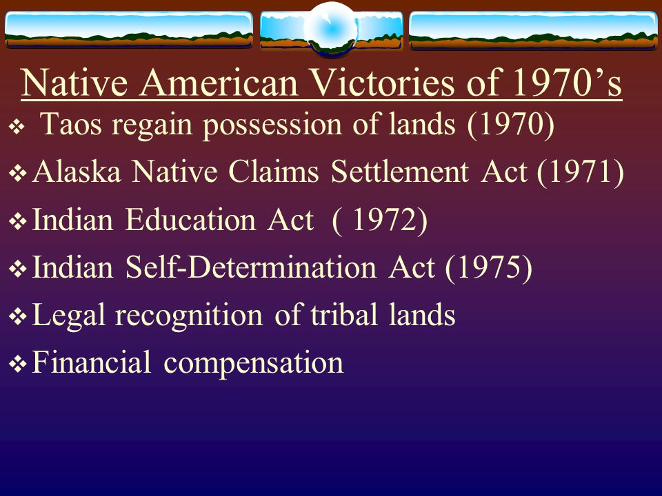 Native American Victories of 1970's