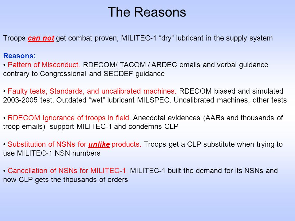 The Reasons Troops can not get combat proven, MILITEC-1 dry lubricant in the supply system. Reasons: