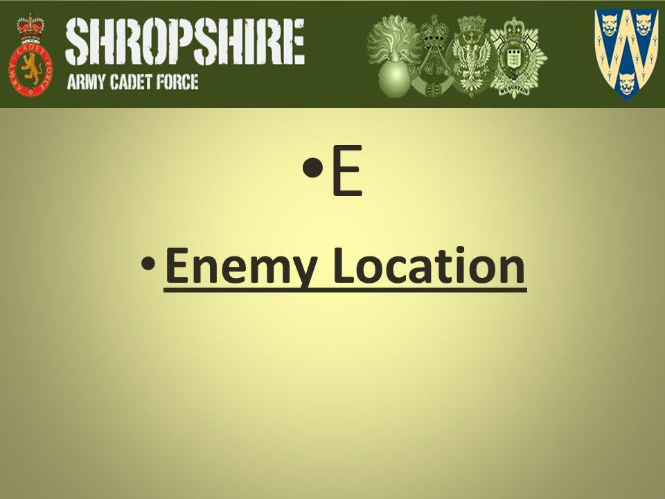 E Enemy Location