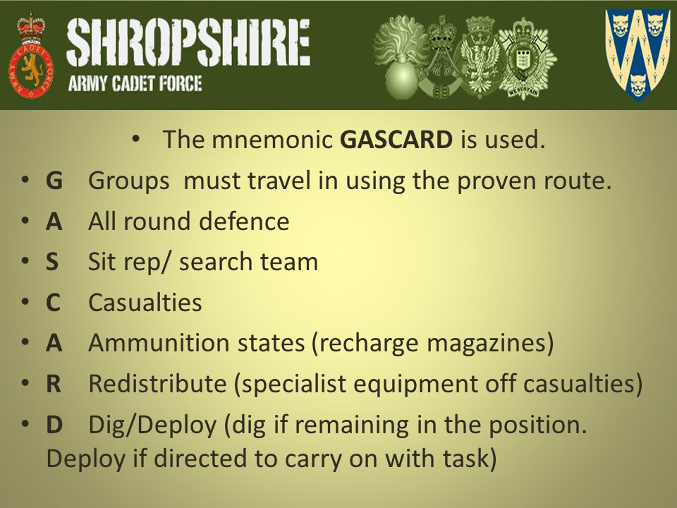 The mnemonic GASCARD is used.