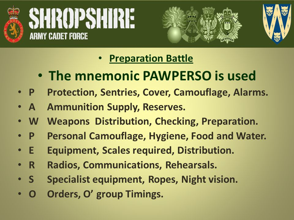 The mnemonic PAWPERSO is used