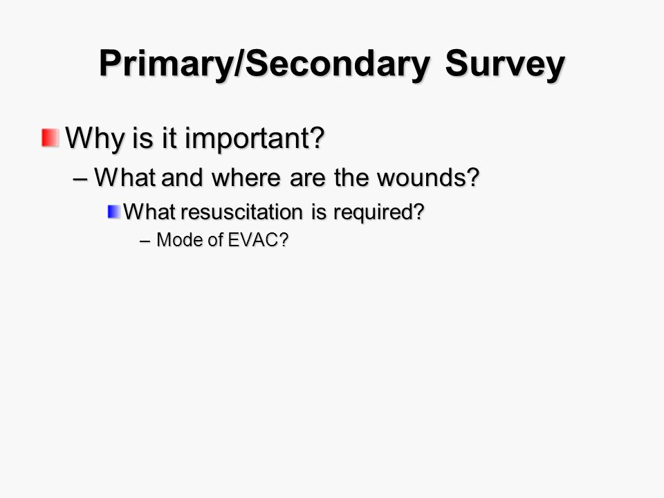Primary/Secondary Survey