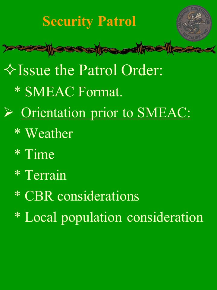 Issue the Patrol Order: