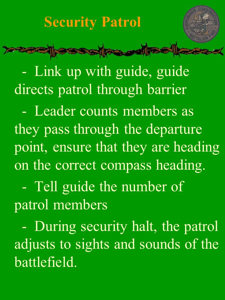 Security Patrol - Link up with guide, guide directs patrol through barrier.