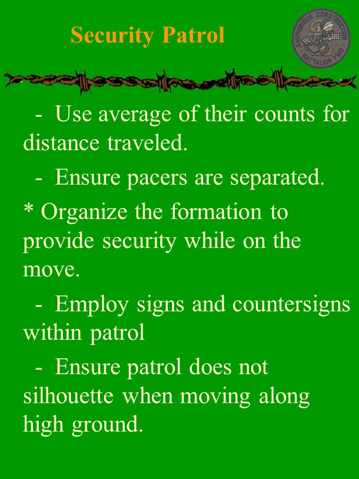 Security Patrol - Use average of their counts for distance traveled. - Ensure pacers are separated.