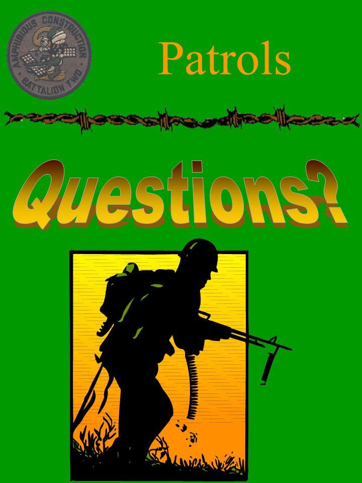 Patrols Questions