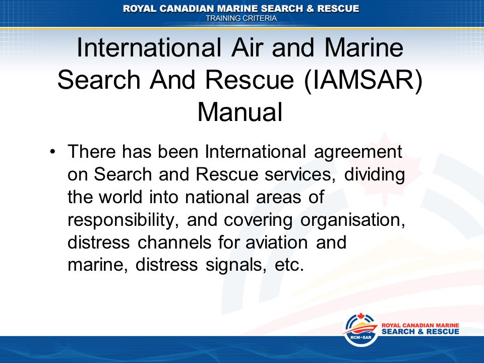 International Air and Marine Search And Rescue (IAMSAR) Manual