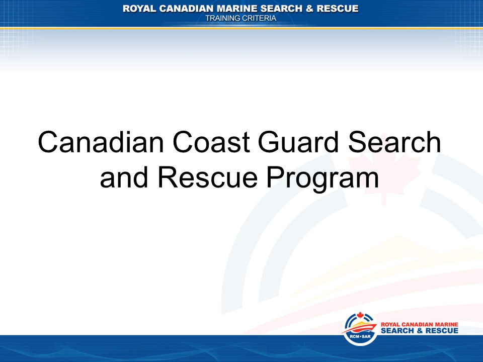 Canadian Coast Guard Search and Rescue Program