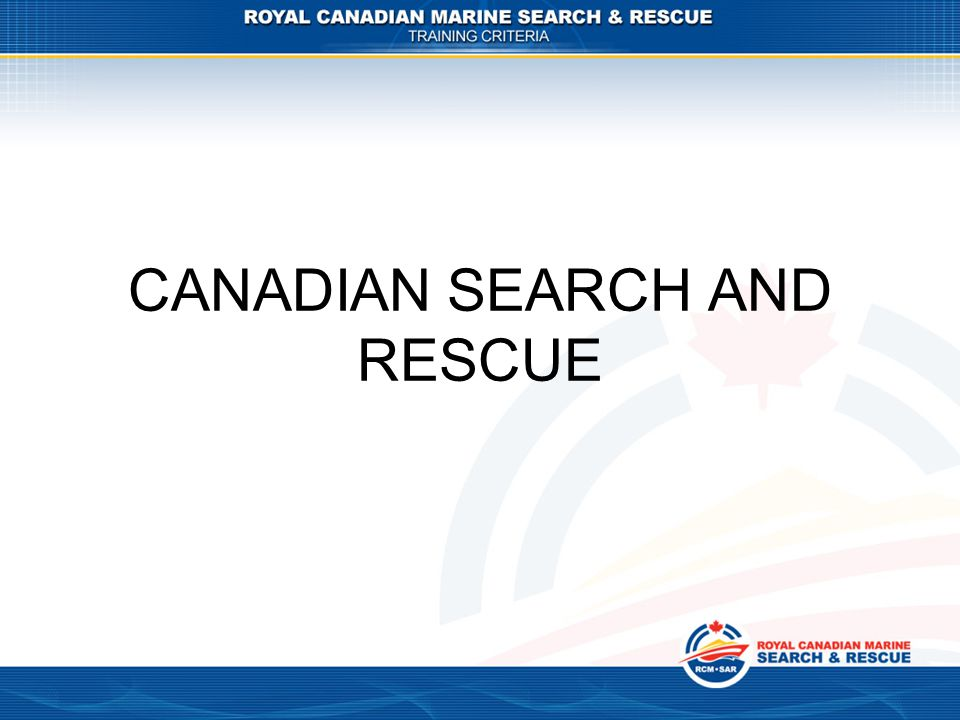 CANADIAN SEARCH AND RESCUE