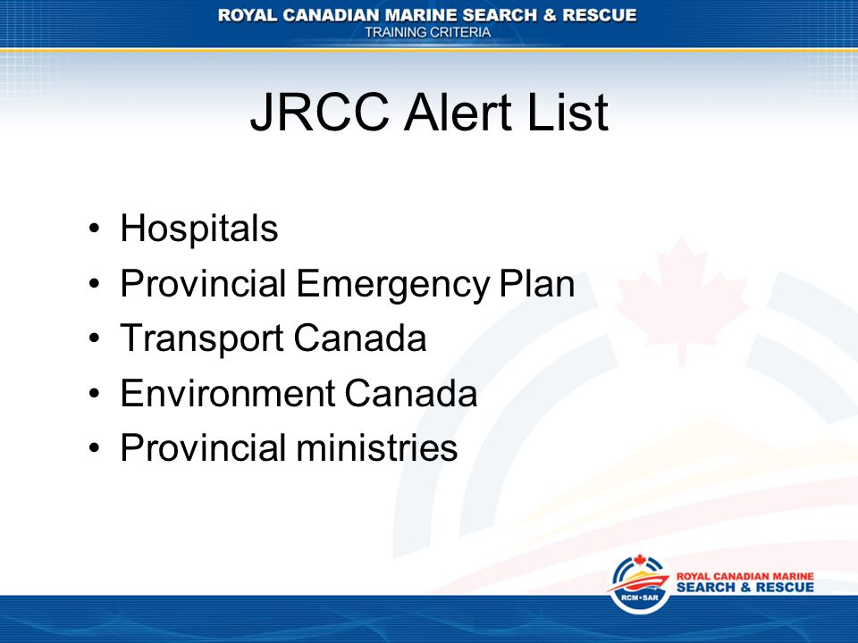 JRCC Alert List Hospitals Provincial Emergency Plan Transport Canada